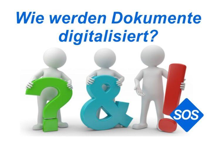 Wie werden Dokumente digitalisiert?