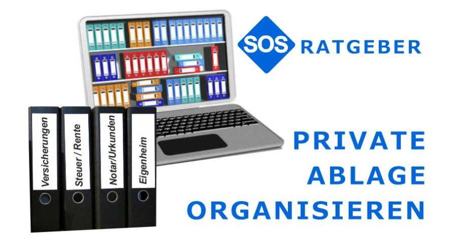 Private Ablage organisieren, 4 Tippspps für die richtige Organisation